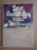 Valentina Marin Curticeanu - Poetica romanului romanesc interbelic in texte reprezentative