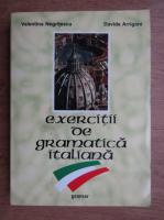 Anticariat: Valentina Negritescu - Exercitii de gramatica italiana