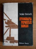 Valer Butura - Etnografia poporului roman