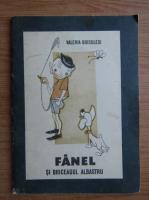 Anticariat: Valeria Boiculesi - Fanel si briceagul albastru