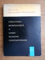 Anticariat: Valeria Gutu Romalo - Structura morfologica a limbii romane contemporane