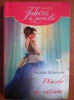 Valerie Bowman - Dincolo de ratiune
