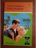 Valerie Duhamel - Valea opalelor