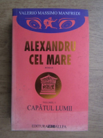 Valerio Massimo Manfredi - Alexandru cel Mare (volumul 3)