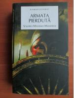 Valerio Massimo Manfredi - Armata pierduta