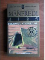 Valerio Massimo Manfredi - Faraonul nisipurilor
