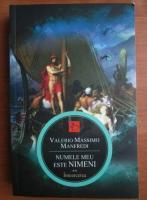 Valerio Massimo Manfredi - Numele meu este Nimeni (volumul 2 - Intoarcerea)