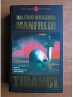 Valerio Massimo Manfredi - Tiranul