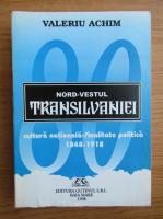 Anticariat: Valeriu Achim - Nord-vestul Transilvaniei