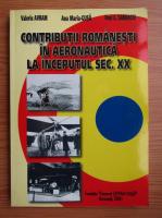 Valeriu Avram - Contributii romanesti in aeronautica la inceputul sec. XX
