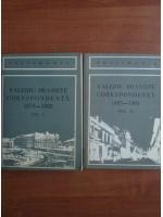 Valeriu Braniste. Corespondenta 1895-1901 (2 volume)
