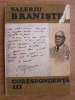 Anticariat: Valeriu Braniste - Corespondenta (volumul 3)
