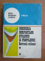 Anticariat: Valeriu Macris - Ingineria derivatilor etilenei si propilenei, volumul 1. Derivati etilenei