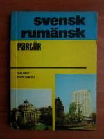Anticariat: Valeriu Munteanu - Ghid de conversatie svensk - rumansk
