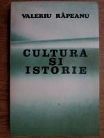 Anticariat: Valeriu Rapeanu - Cultura si istorie ( cu autograful autorului)