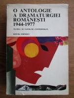 Valeriu Rapeanu - O antologie a dramaturgiei romanesti 1944-1977 (volumul 1)