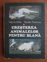 Anticariat: Valeriu Sarbu - Cresterea animalelor pentru blana