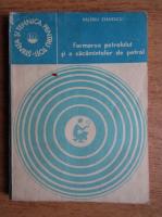 Valeriu Stanescu - Formarea petrolului si a zacamintelor de petrol