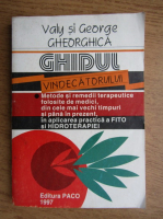 Valy Gheorghica - Ghidul vindecatorului