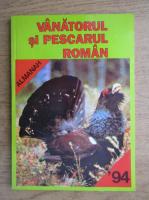 Vanatorul si pescarul roman