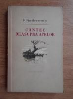 Anticariat: Vanda Vasilevskaia - Cantec deasupra apelor (volumul 1)
