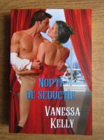 Anticariat: Vanessa Kelly - Nopti de seductie