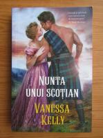 Vanessa Kelly - Nunta unui scotian