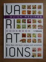 Anticariat: Variations cookbook, quick recipes