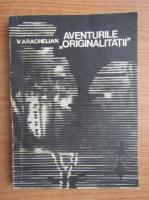 Anticariat: Vartan Arachelian - Aventurile originalitatii
