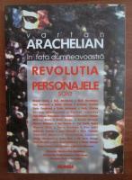 Vartan Arachelian - Revolutia si personajele sale