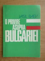 Anticariat: Vasil Baev - O privire asupra Bulgariei