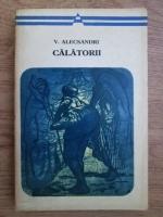 Vasile Alecsandri - Calatorii