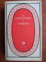 Anticariat: Vasile Alecsandri - Comedii