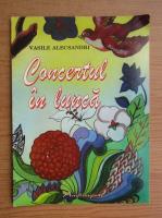 Anticariat: Vasile Alecsandri - Concertul in lunca