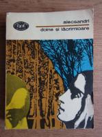 Vasile Alecsandri - Doine si lacrimioare. Poezii