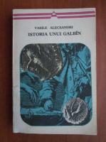 Anticariat: Vasile Alecsandri - Istoria unui galbin
