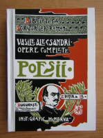 Vasile Alecsandri - Opere complete. Poezii