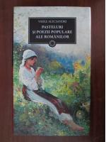 Vasile Alecsandri - Pasteluri si poezii populare ale romanilor