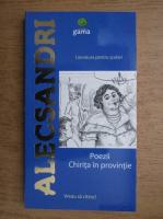 Vasile Alecsandri - Poezii. Chirita in provintie