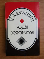 Vasile Alecsandri - Poezii. Despot-Voda