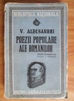 Vasile Alecsandri - Poezii populare ale romanilor (1943)