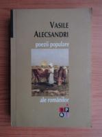 Vasile Alecsandri - Poezii populare ale romanilor (volumul 1)