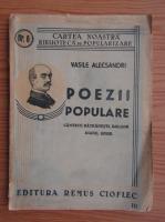 Vasile Alecsandri - Poezii populare. Cantece batranesti, balade, doine, hore (1943)