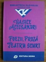 Vasile Alecsandri - Poezii, proza, teatru scurt