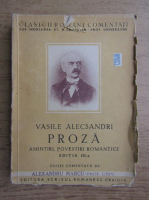 Anticariat: Vasile Alecsandri - Proza. Amintiri, povestiri romantice (1944)