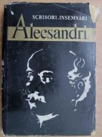 Anticariat: Vasile Alecsandri - Scrisori. Insemnari