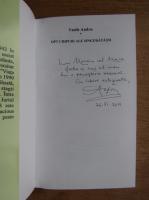 Vasile Andru - Opt chipuri ale singuratati (cu autograful autorului)