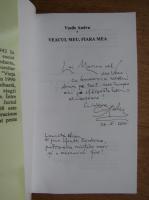 Vasile Andru - Veacul meu, fiara mea (cu autograful autorului)