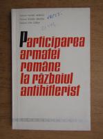 Anticariat: Vasile Anescu - Participarea armatei romane la razboiul antihitlerist