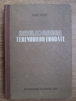 Vasile Baloiu - Ameliorarea terenurilor erodate